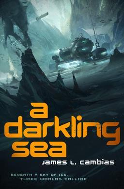 A Darkling Sea James L. Cambias-small