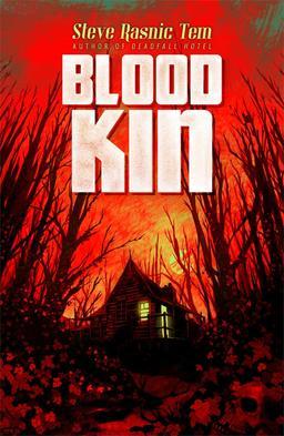 Blood Kin Steve Rasnic Tem-small
