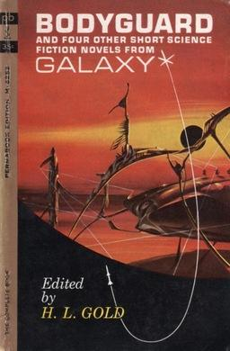 Bodyguard and Four Other Short Science Fiction Novels From Galaxy-smal
