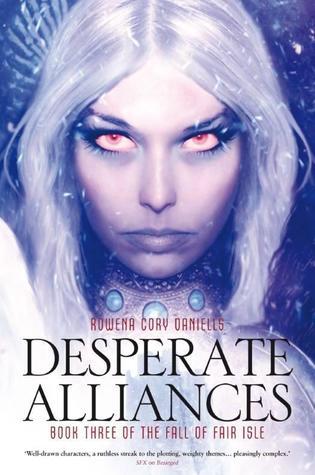 Desperate Alliances Rowena Cory Daniells-small