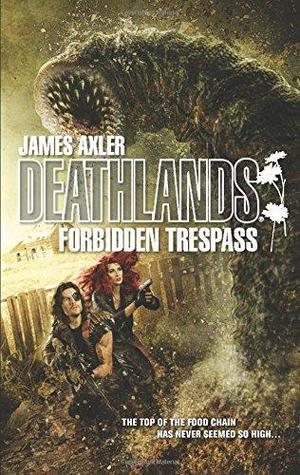 Forbidden Trespass Deathlands-small