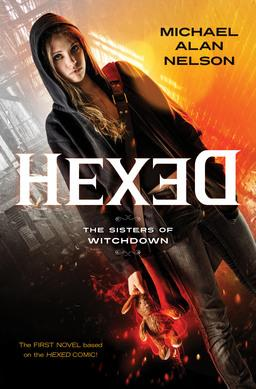 Hexed Michael Alan Nelson-small