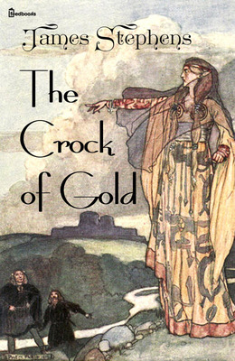 The Crock of Gold James Stephens
