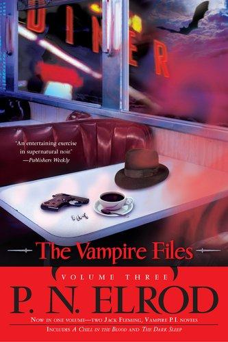 The Vampire Files Volume Three