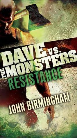 Resistance Dave vs. the Monsters-small