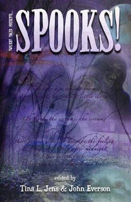 Spooks! edited by Tina Jens and John Everson-small
