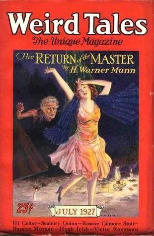 Weird Tale July 1927 The Return of the Master Munn-small