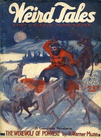 Weird Tales July 1925 The Werewolf of Ponkert Munn-small