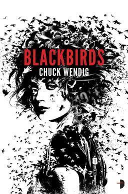 Blackbirds Chuck Wendig-small