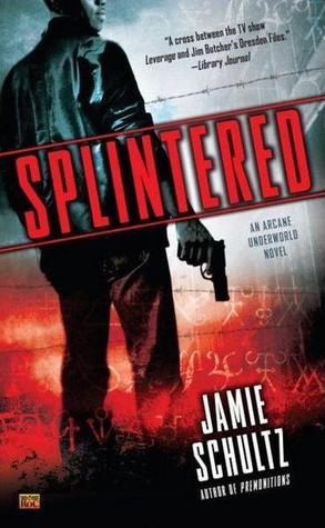 Splintered Jamie Schultz-small