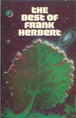 The Best of Frank Herbert (hardcover edition)