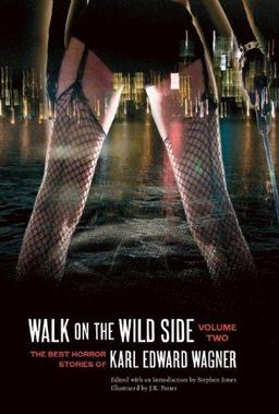Walk on the Wild Side The Best Horror Stories of Karl Edward Wagner Volume 2-small