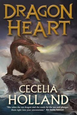 Dragon Heart Cecelia Holland-small