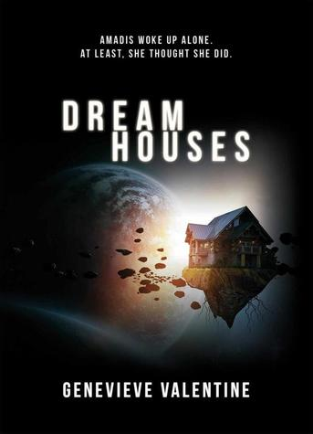 Dream Houses Genevieve Valentine-small
