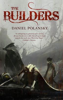 The Builders Daniel Polansky-small