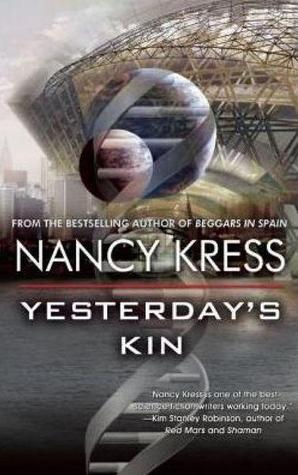 Yesterday's Kin Nancy Kress-small
