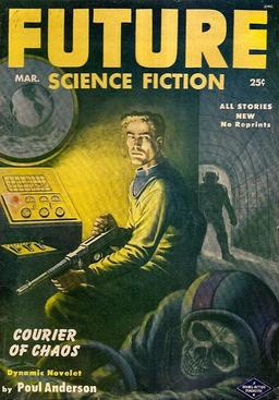 """Future Science Fiction, March 1953, containing """"Courier of Chaos"""
