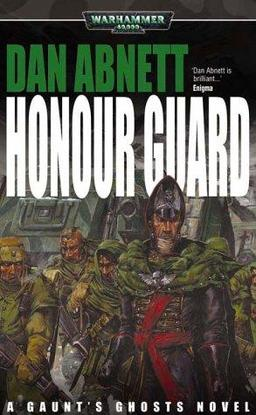 Honour Guard Dan Abnett-small
