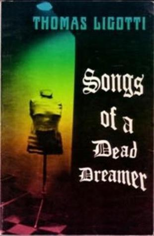 Songs of a Dead Dreamer Silver Scarab Press-small