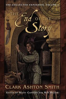 The End of the Story The Collected Fantasies Vol 1-small