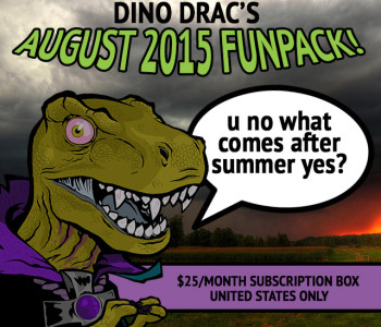 Ad for the monthly Dino Drac Funpack.