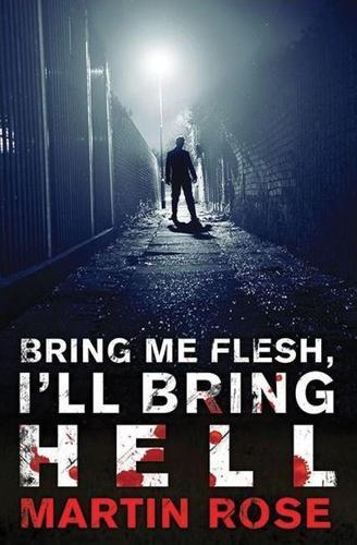 Bring Me Flesh I'll Bring Hell-small