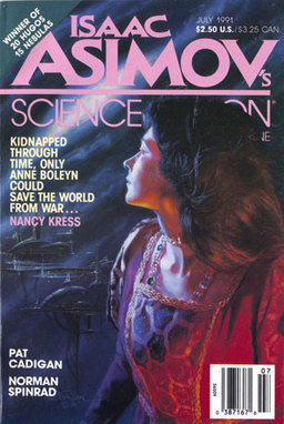 "Isaac Asimov's Science Fiction Magazine July 1991, containing ""And Wild For to Hold"" by Nancy Kress"
