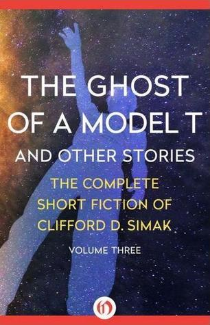 The Ghost of a Model T And Other Stories-small