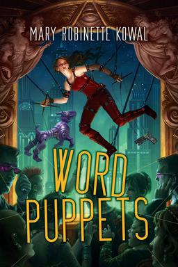 Word Puppets Mary Robinette Kowal-small