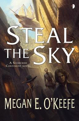 Steal the Sky Megan E. O'Keefe-small