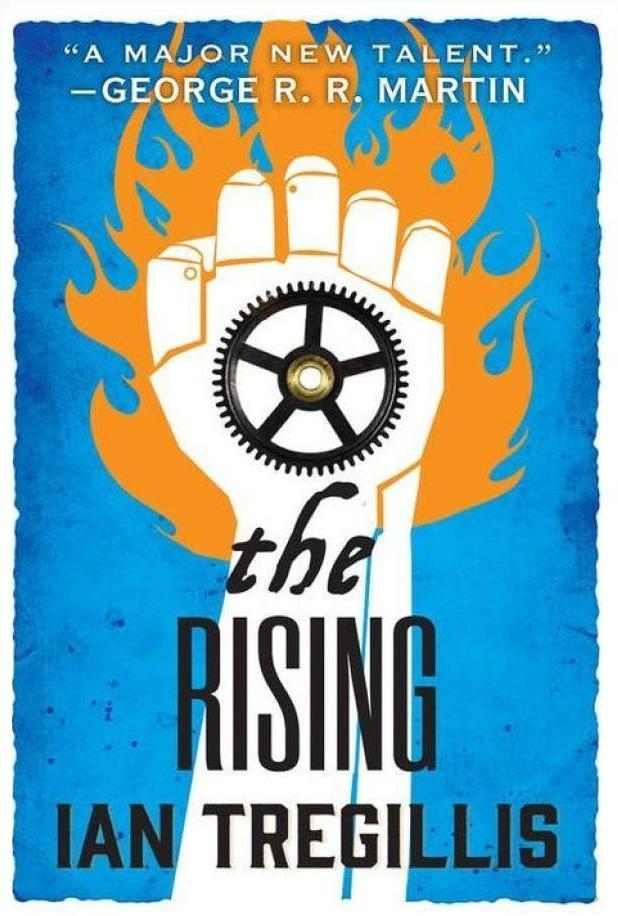The Rising Ian Tregillis