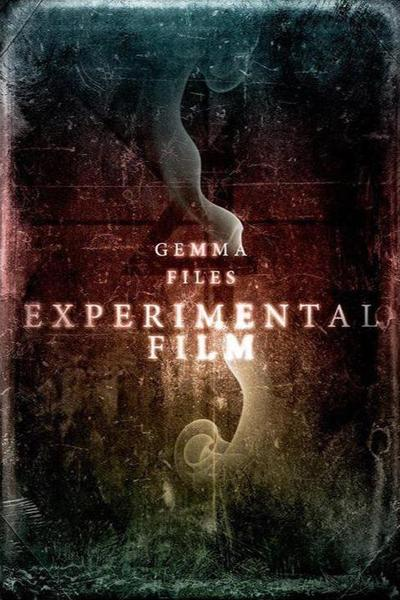 Experimental Film Gemma Files-small
