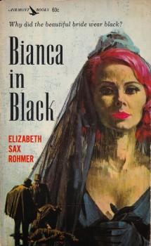 Rohmer, Elizabeth Sax - Bianca in Black front cover