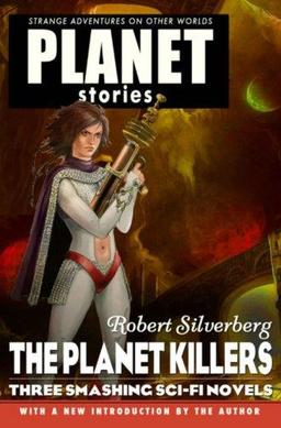 The Planet Killers Robert Silverberg-small