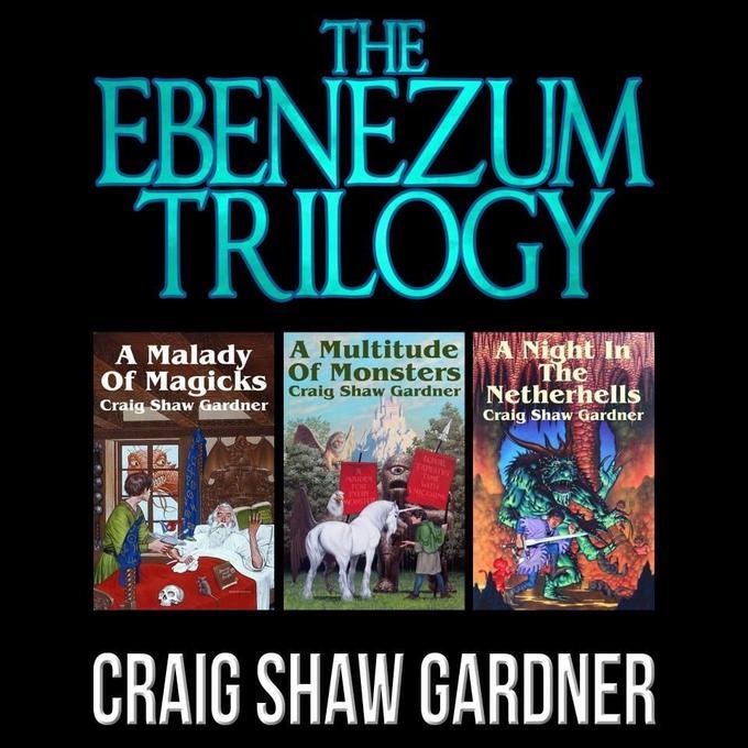 Craig Shaw Gardner Ebenezum Trilogy-small