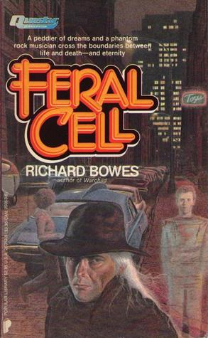 Feral Cell Richard Bowes-small