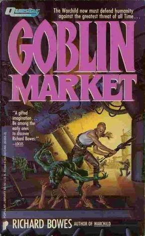 Goblin Market Richard Bowes-small