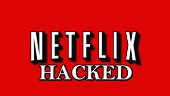 Netflix Hacked-small