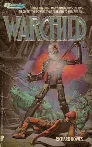 Warchild Richard Bowes-small