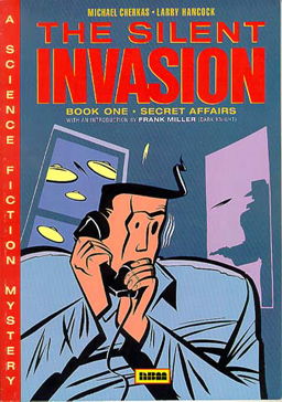 The Silent Invasion, Book One