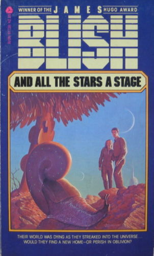 And All the Stars a Stage James Blish Avon-small