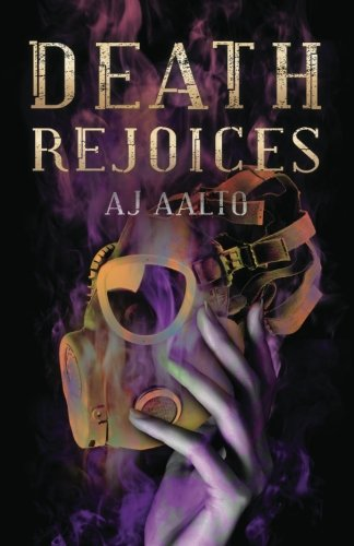 Death Rejoices AJ Aalto