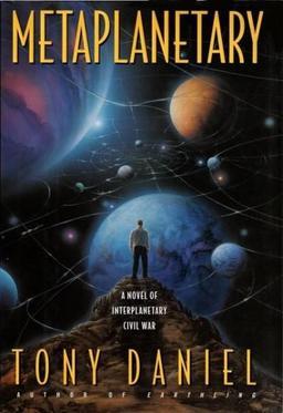 Metaplanetary Tony Daniel-small