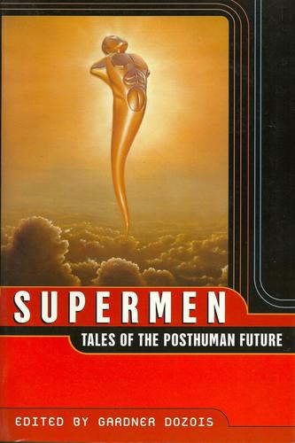 Supermen Tales of the Posthuman Future-small