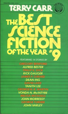 The Best Science Fiction of the Year 9 Terry Carr-small