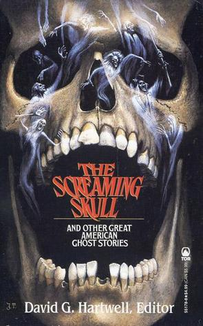 The Screaming Skull and Other Great American Ghost Stories-small