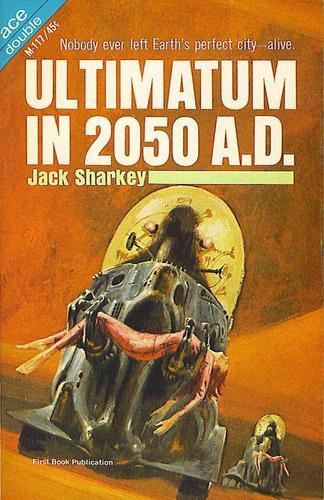 Ultimatum in 2050 AD-small