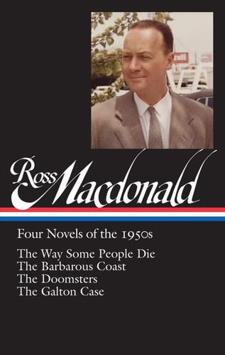 Ross Macdonald Four Novels of the 1950s-small