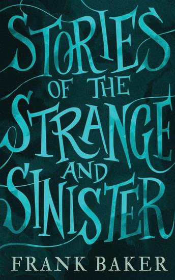 Stories of the Strange and Sinister-small