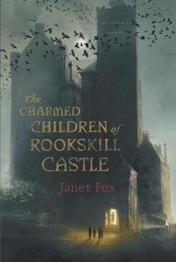 The Charmed Children of Rookskill Castle-small